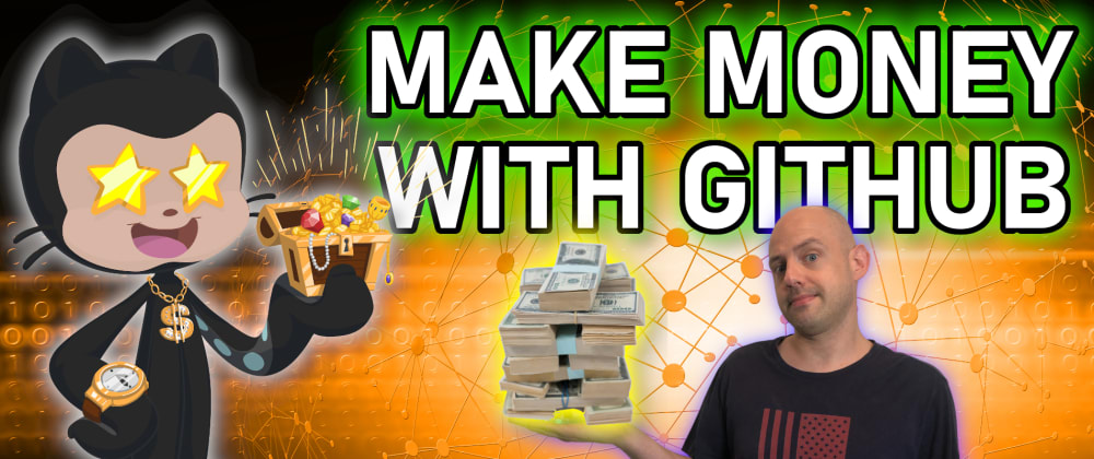 Cover image for Make Money with GitHub: a step by step guide