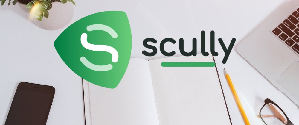 Cover image for Create powerful fast pre-rendered Angular Apps using Scully static site generator