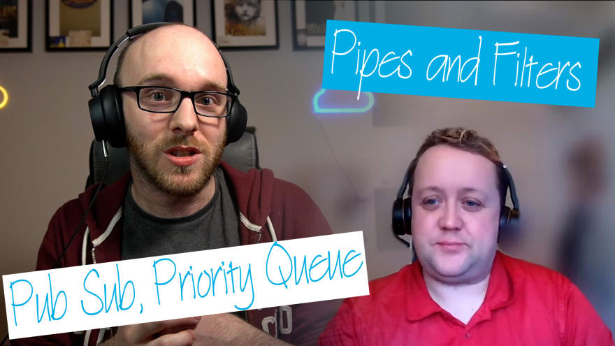 26 — The Pub Sub, Priority Queue and Pipes and Filter Patterns