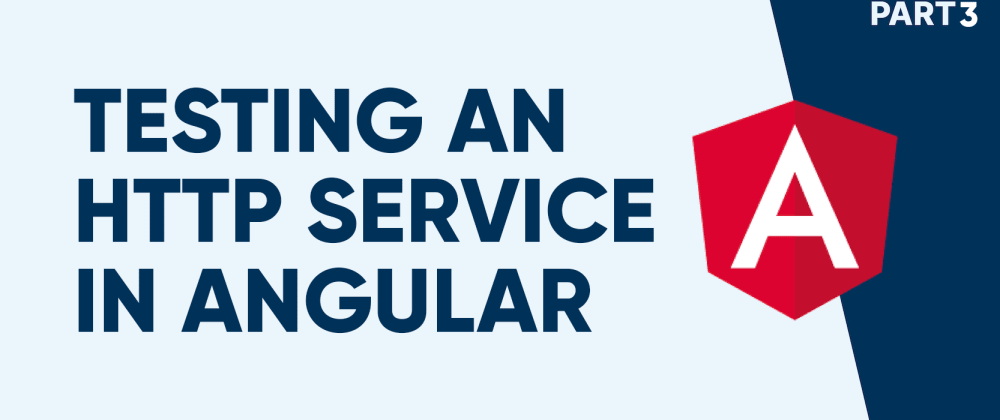 Cover image for How to Unit Test an HTTP Service in Angular