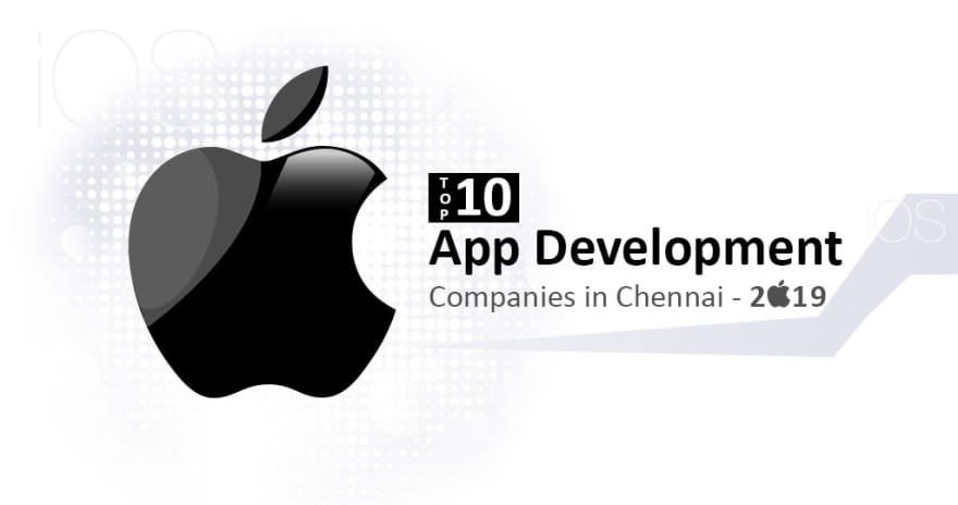 IPHONE APP DEVELOPMENT COMPANIES IN CHENNAI