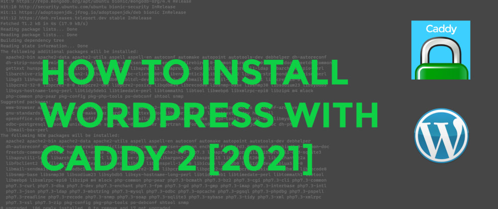Cover image for How to run or host WordPress with Caddy2 server