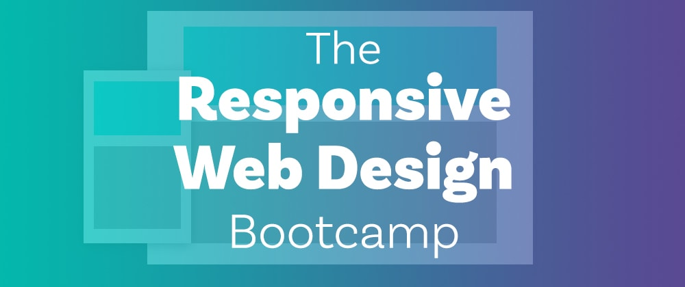 Cover image for Learn to master CSS with the Responsive Web Design Bootcamp