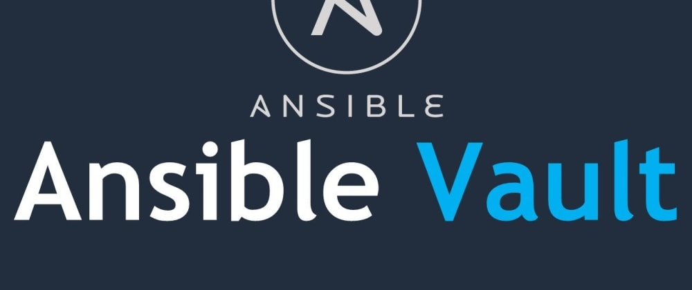 Cover image for Ansible Vault Quick Start