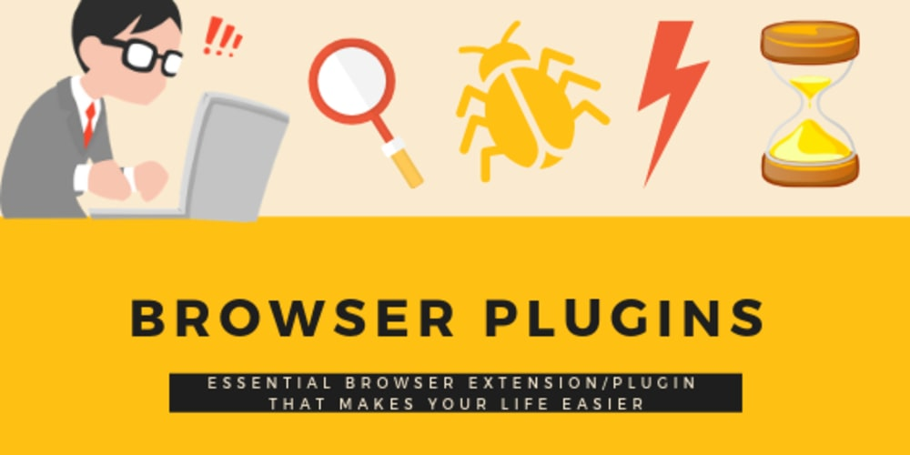 What are some Browser plugins that you can't live without ? - DEV
