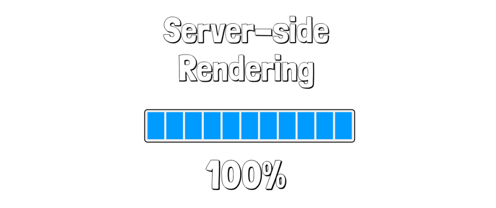 Cover image for Server-Side Rendering from zero to hero