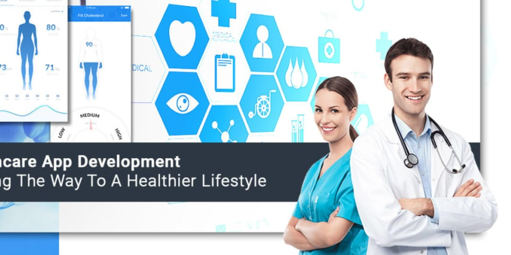 Healthcare App Development — Leading The Way To A Healthier Lifestyle