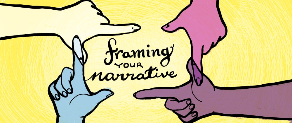 Cover image for Framing your Narrative
