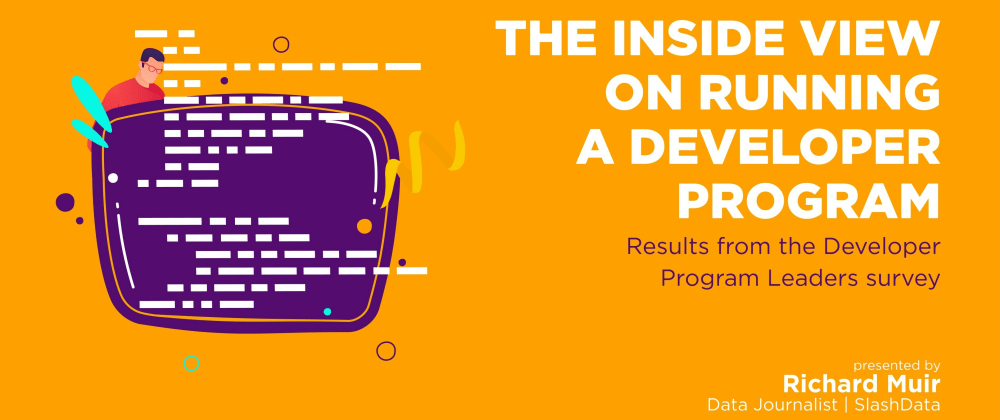 Cover image for The inside view on running a Developer Program