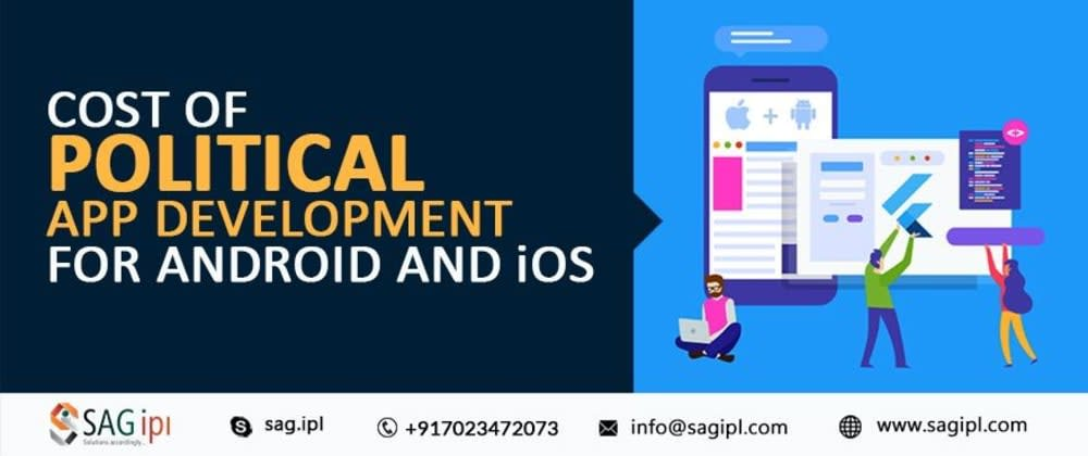 Cover image for Cost of Political App Development for Android and iOS