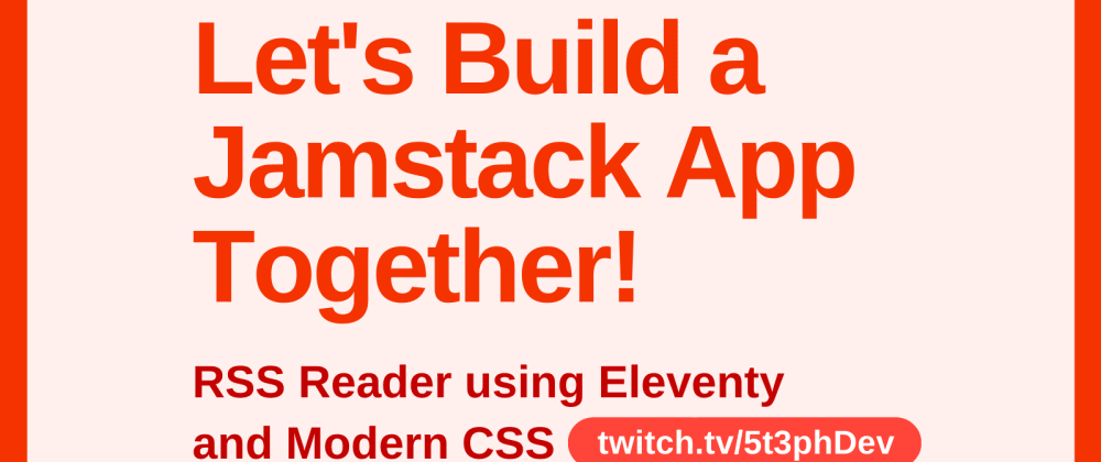Cover image for Let's Build a Jamstack App Together!