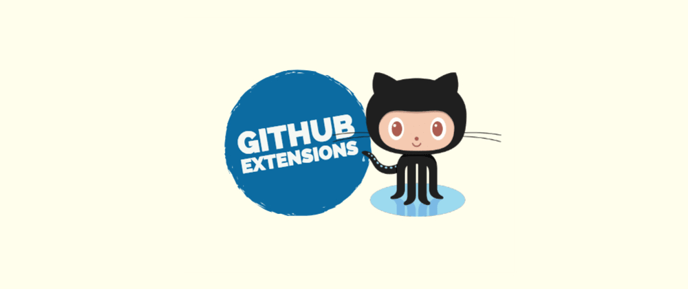 Cover image for GitHub Extensions to Boost Your Productivity