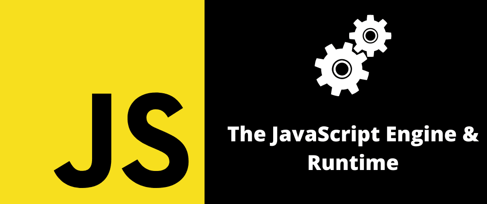 Cover image for JavaScript Behind The Scenes: The JavaScript Engine & Runtime