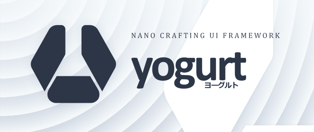 Cover image for Yogurt CSS: a colossal low-level utility CSS framework for crafting beautiful and elegant user interface at an atomic level.