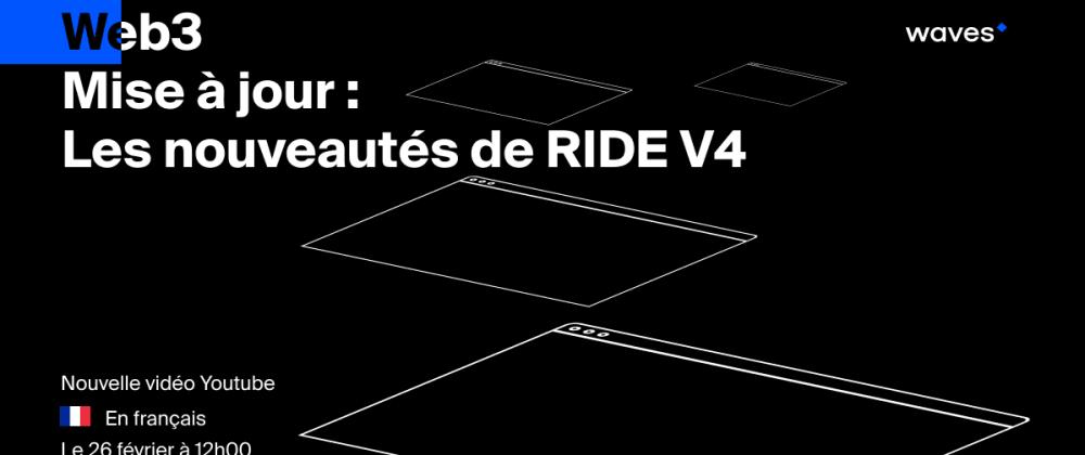 Cover image for Les nouveautés de RIDE V4