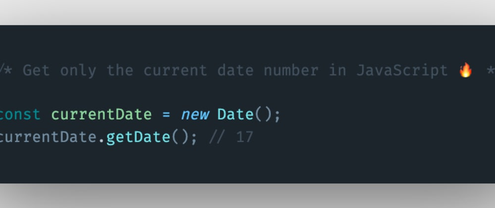 Cover image for How to get only the current date number using JavaScript?
