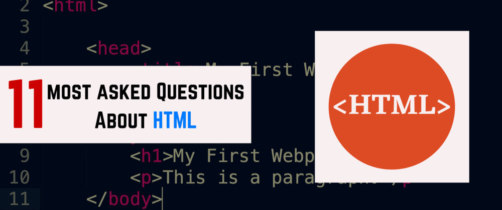 Cover image for 11 Most Asked Questions About HTML