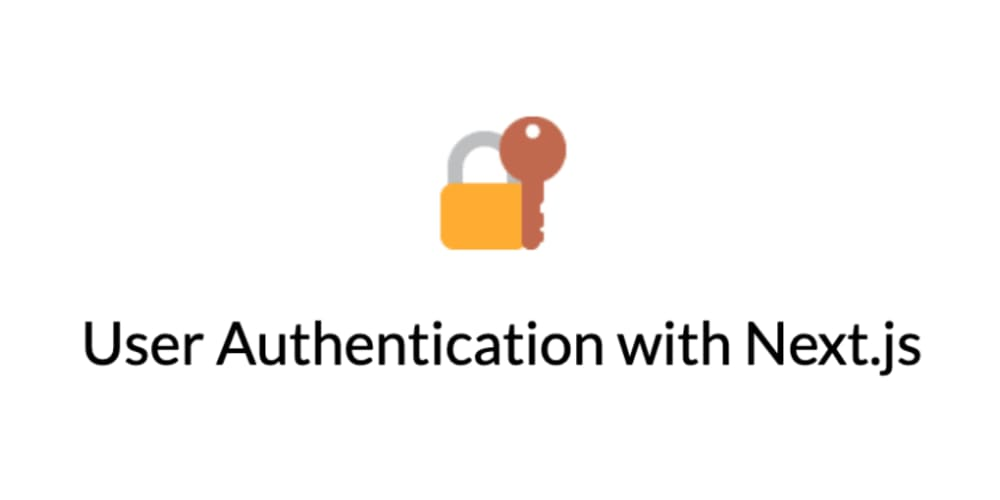 User Authentication with Next js - DEV Community 👩 💻👨 💻