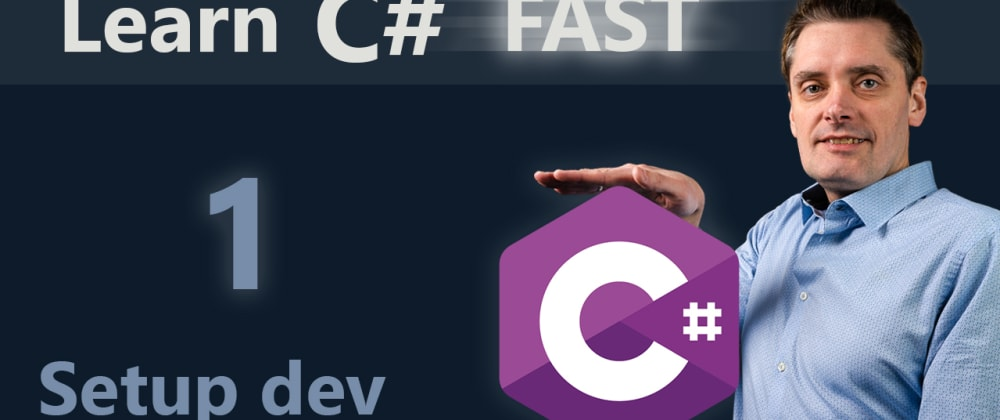 Cover image for C# tutorial for beginners | 1 | Setup development environment