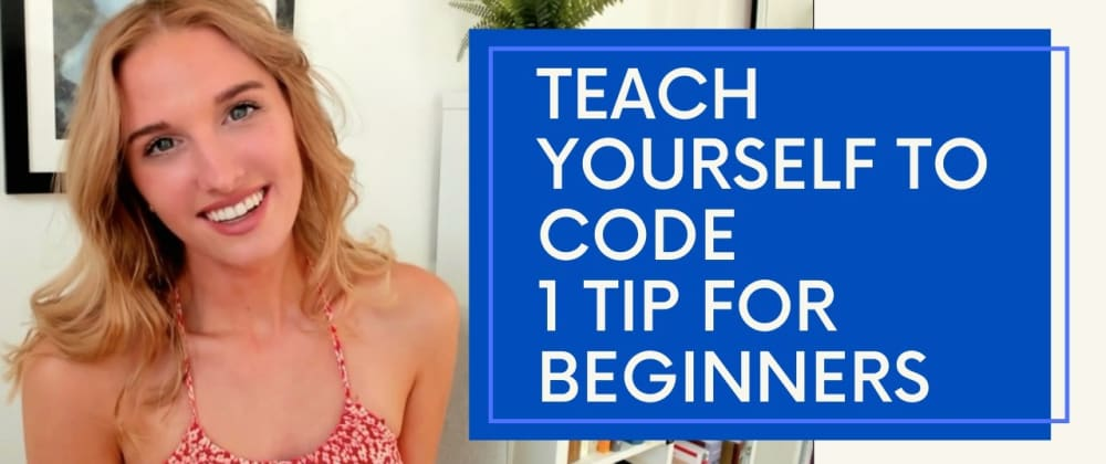 Cover image for One Tip For Learning How To Code