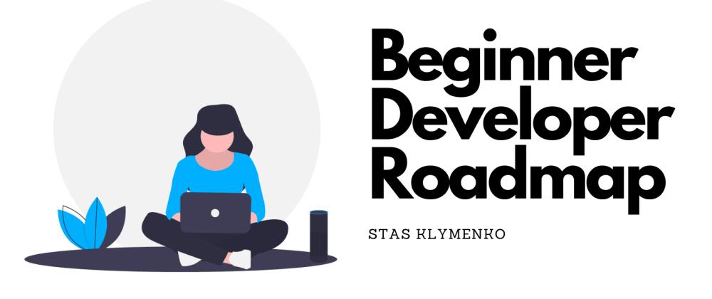Cover image for Beginner Developer Roadmap