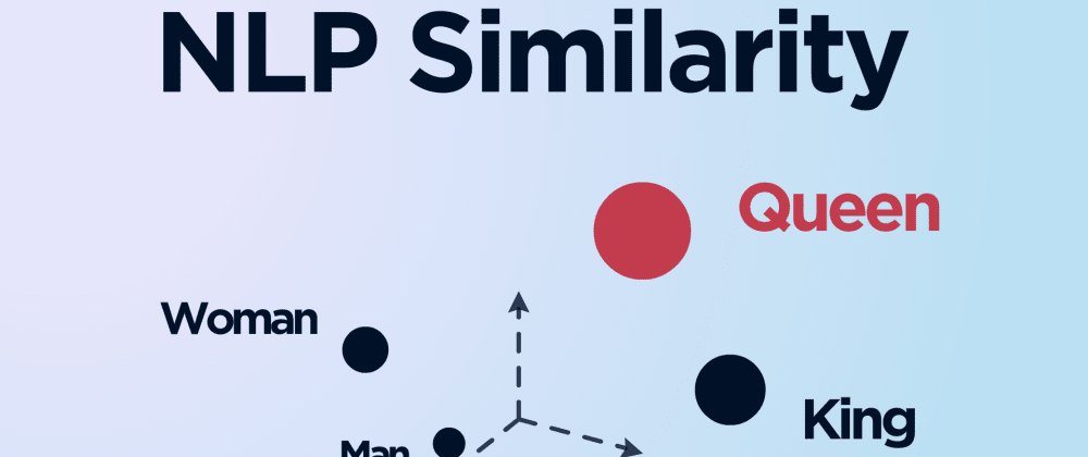 Cover image for Similarity Metrics in NLP