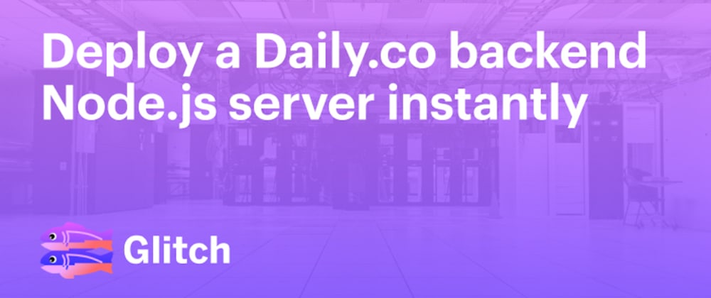 Cover image for Deploy a Daily Node.js backend server instantly