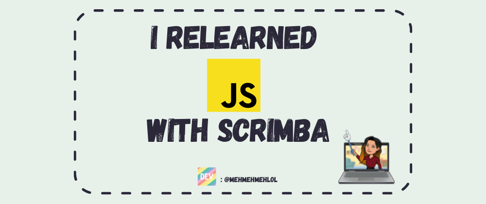Cover Image for I Relearned JavaScript with Scrimba