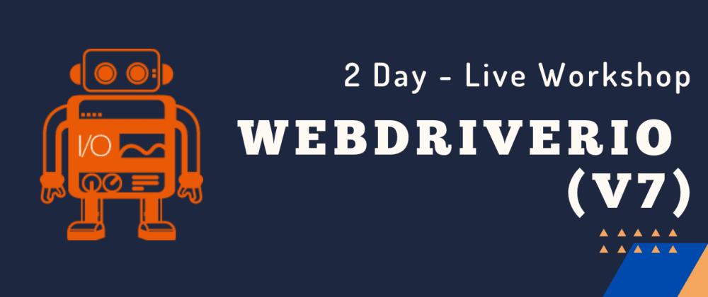 Cover image for Upcoming WebdriverIO Workshop