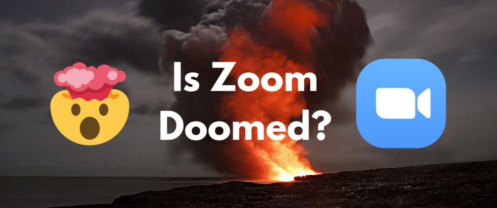 Cover image for Is Zoom doomed?