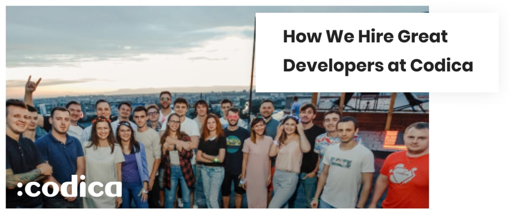 Cover image for How We Hire Software Developers at Codica