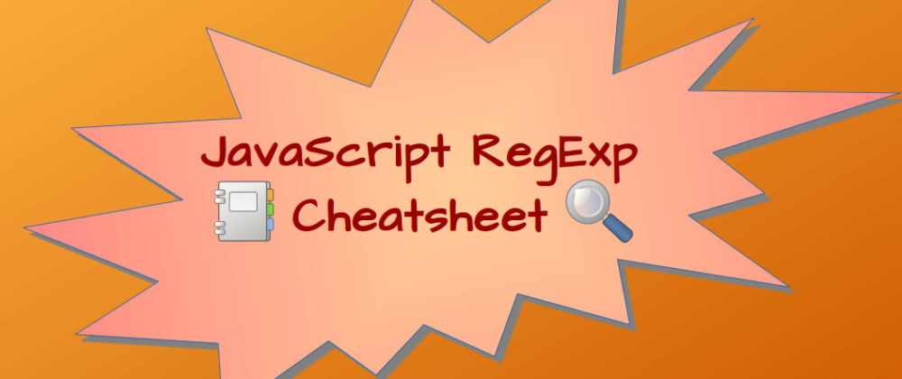 Cover image for JavaScript regular expressions cheatsheet and examples