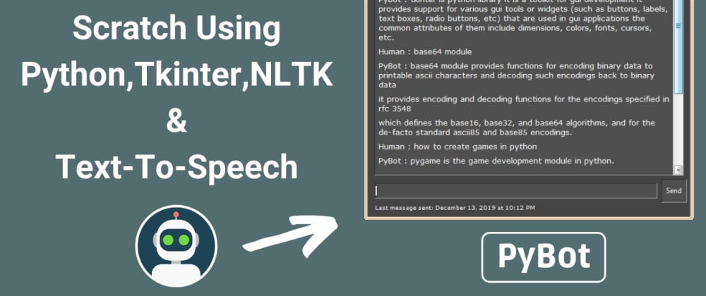 Cover image for Build A Chatbot Using Python, Tkinter, Nltk & text-to-speech