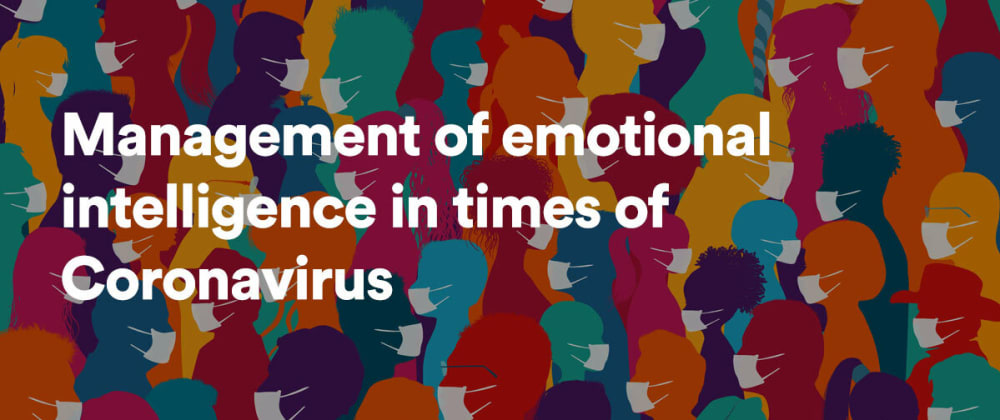 Cover image for Management of emotional intelligence in times of Coronavirus