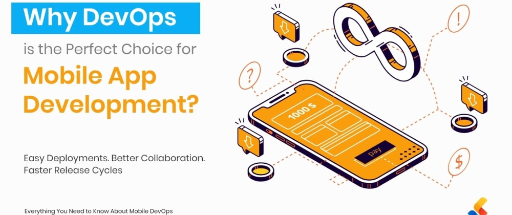 Cover image for Why DevOps is the Perfect Choice for Mobile App Development?
