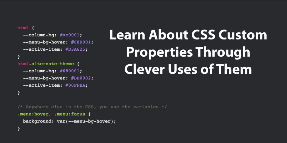 Learn About CSS Custom Properties Through Clever Uses of Them - DEV