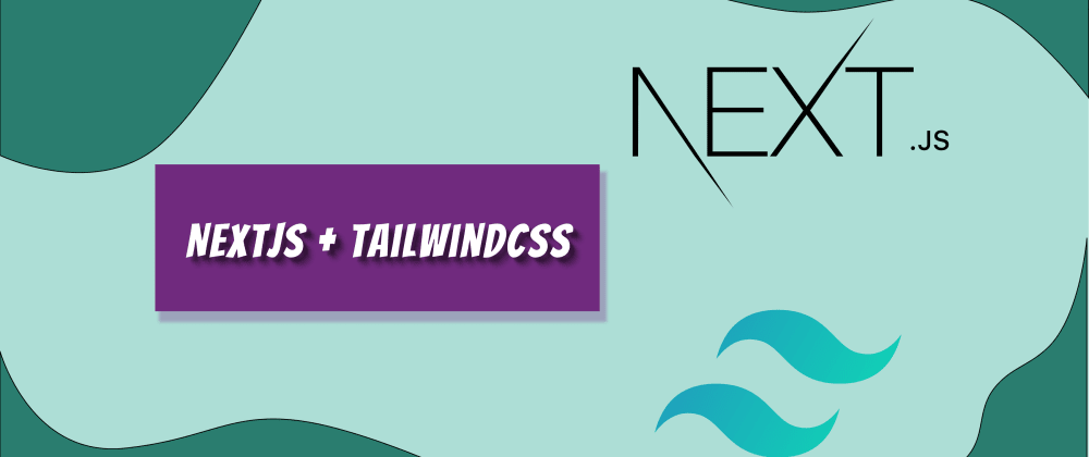 Cover image for How to setup Tailwind CSS jit with NextJS
