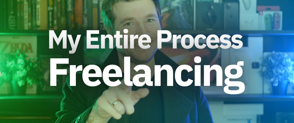 Cover image for Full Freelancing Workflow
