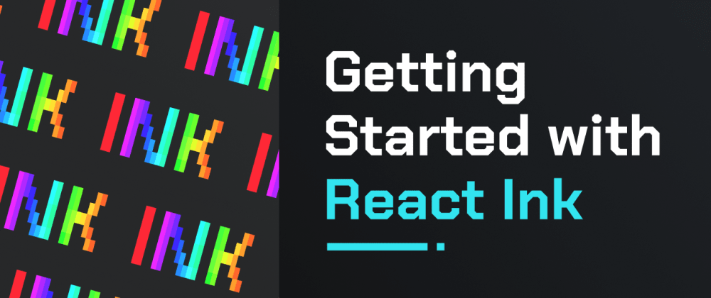Cover image for Getting started with React Ink
