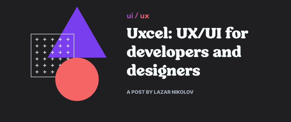 Cover image for Uxcel: UX/UI for developers and designers