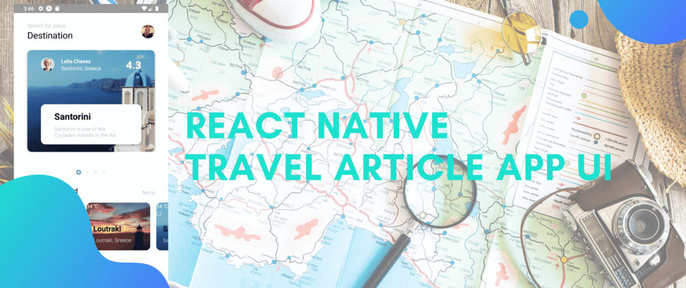 Cover image for React Native Travel Article App UI Clone #5 : Animated Delimiter