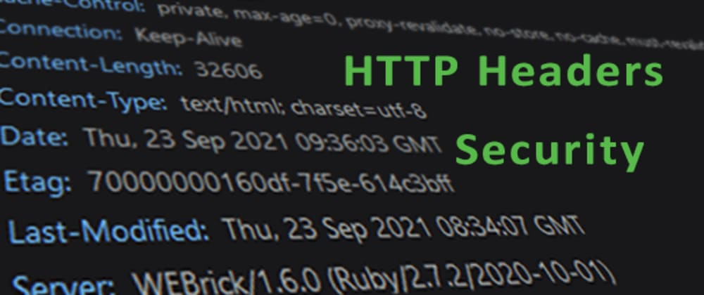 Cover image for What are HTTP Security Headers and how to config them?