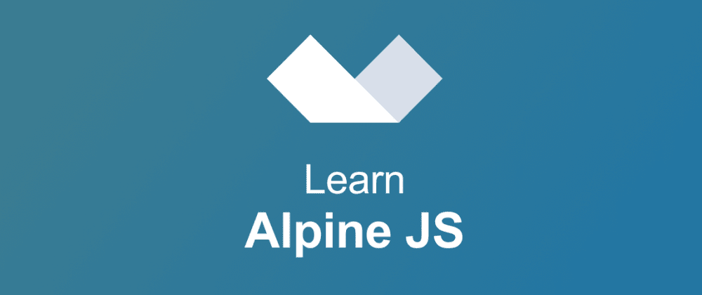 Cover image for Learn Alpine JS in this free interactive tutorial