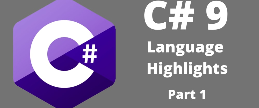 Cover image for C# 9 Language Highlights