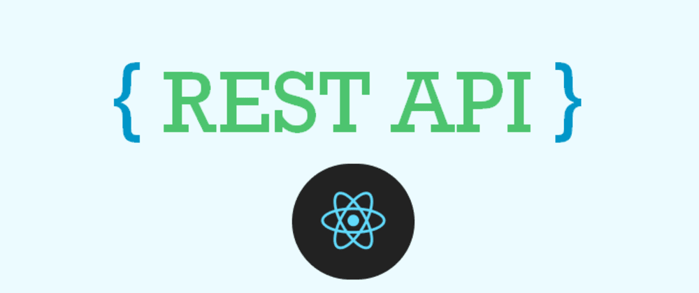 Cover image for Using a REST API in react