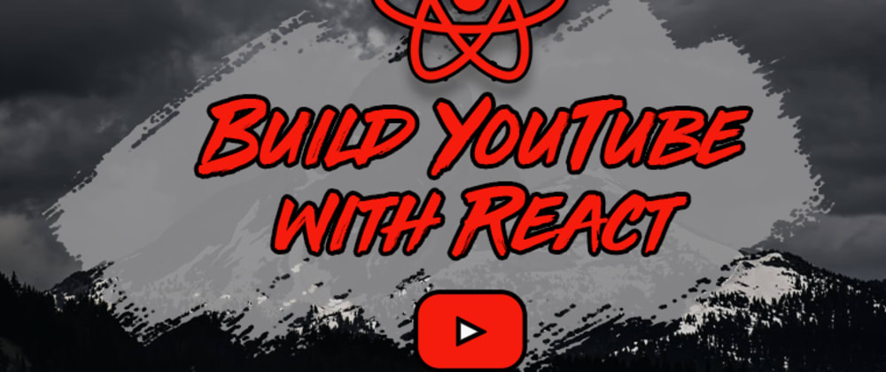 Cover image for How To Build a YouTube Clone with React