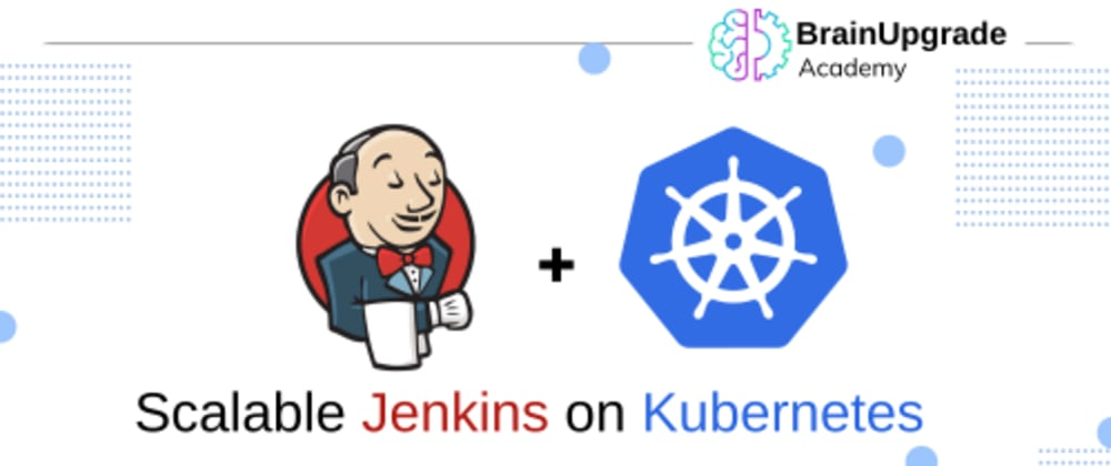 Cover image for Scalable Jenkins on Kubernetes Cluster & Pipeline for Automated CI CD (Jenkins - Github Integration)