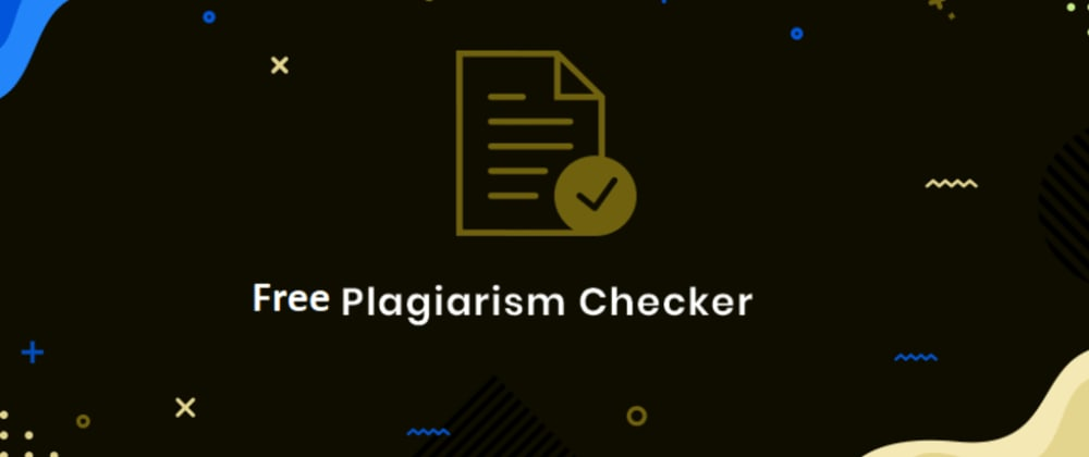 Cover image for Free Plagiarism Checker