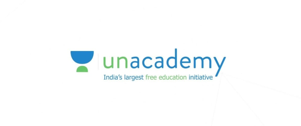 Cover image for Unacademy Software Engineer interview experience, Web