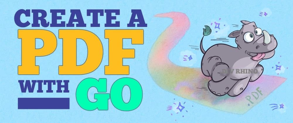 Cover image for How to create PDFs with Go, Maroto & GoFakeIt